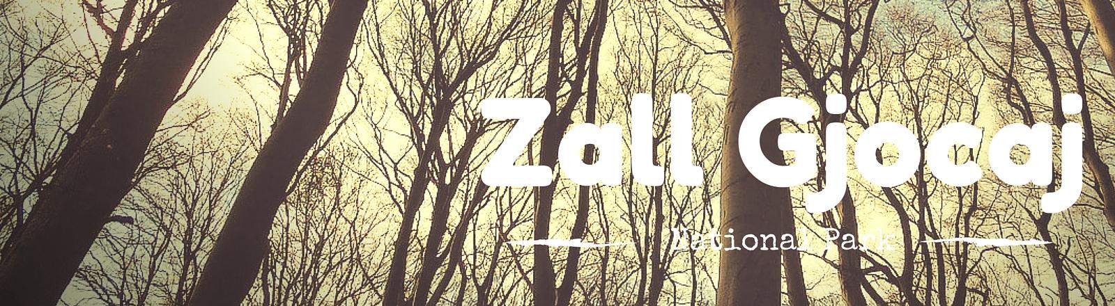 Národní park Zall Gjocaj, národní parky Guy