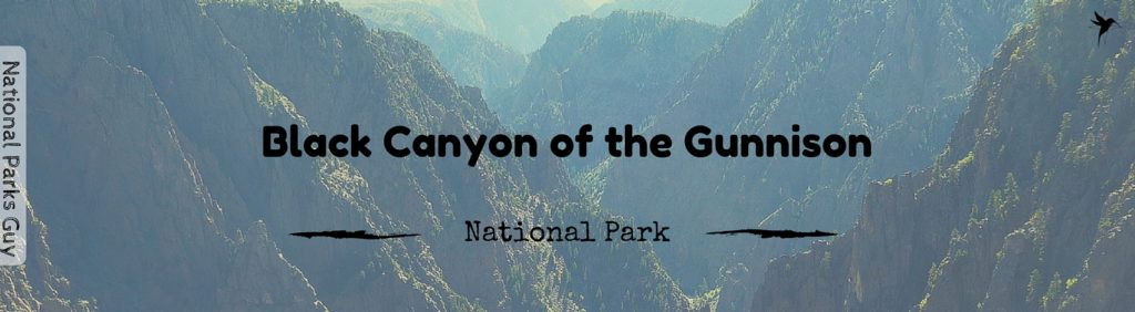 Black Canyon of the Gunnison National Park, USA, National Parks Guy, Stories, Tales, Adventures, Wildlife