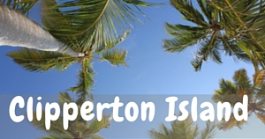 Clipperton Island, National Parks Guy