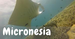 Micronesia, National Parks Guy